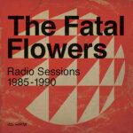 Radio Sessions 1985-1990