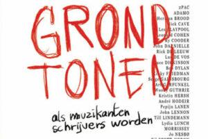 Grondtonen - Als Muzikanten Schrijvers Worden