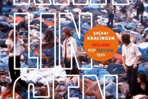 50 Jaar Kralingen - Holland Pop Festival 1970 (herziene uitgave)