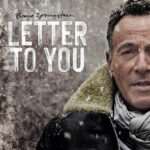 Bruce Springsteen - Letter To You (track by track)