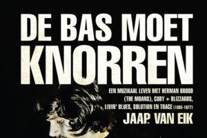De Bas Moet Knorren door Jaap van Eik