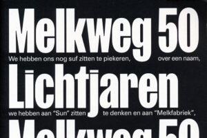 Melkweg 50 Lichtjaren onder redactie van Mark van Schaick